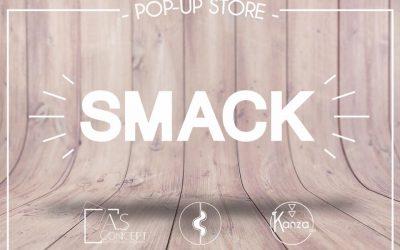 Ouverture pop-up store SMACK