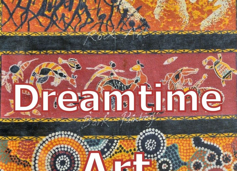 Dreamtime ART mars 2020
